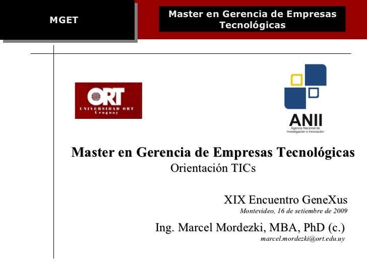 Presentación del Master en Gerencia de Empresas Tecnológicas.