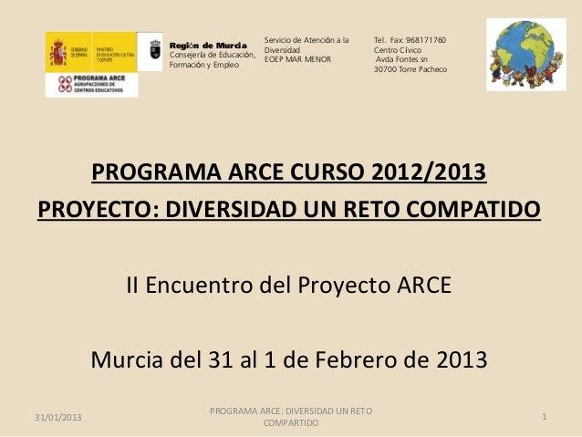 Servicio de Atención a la   Tel. Fax: 968171760                    Región de Murcia                                       ...