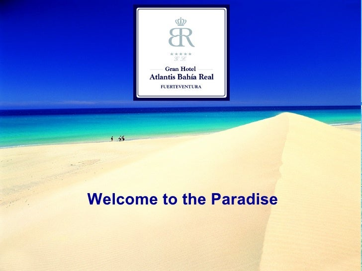 Welcome to the Paradise