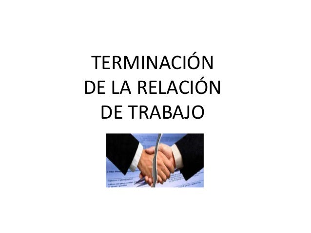 Terminacion de la relacion de trabajo for Ina virtual de empleo