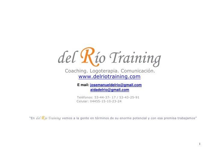 www.delriotraining.com                                   E mail: josemanueldelrio@gmail.com                               ...