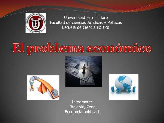 Universidad Fermín ToroFacultad de ciencias Jurídicas y Políticas       Escuela de Ciencia Política           Integrante: ...