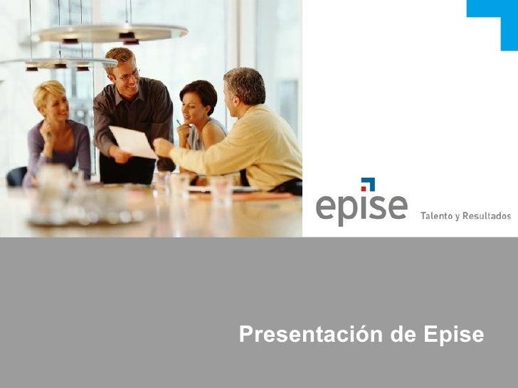 Presentación de Epise