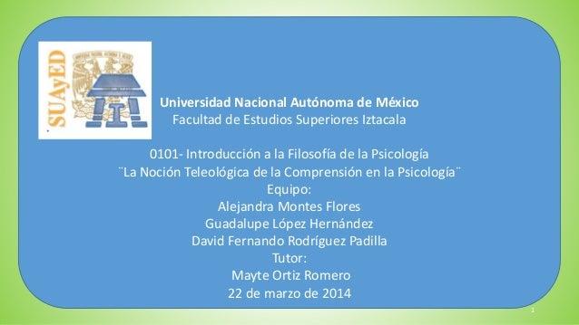 Universidad Nacional Autónoma de México Facultad de Estudios Superiores Iztacala 0101- Introducción a la Filosofía de la P...