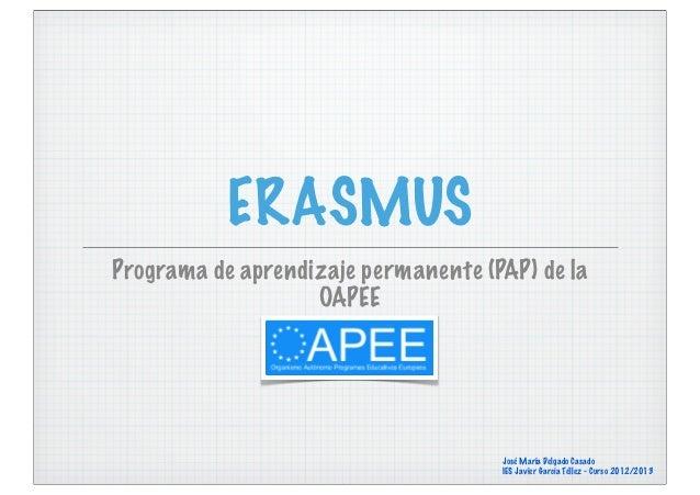 Presentación Erasmus Curso 2012/2013 IES Javier García Téllez