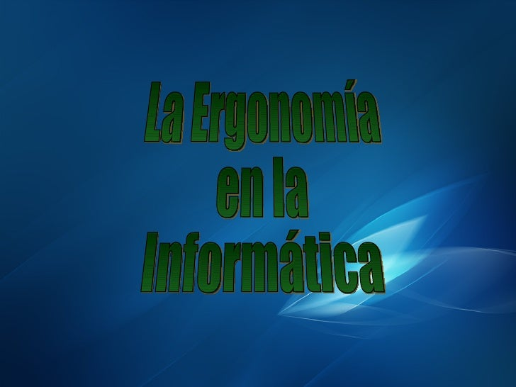 Presentación ergonomía informática