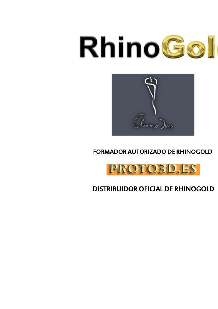 FORMADOR AUTORIZADO DE RHINOGOLDDISTRIBUIDOR OFICIAL DE RHINOGOLD