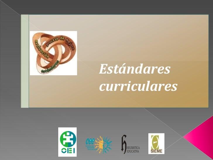 Presentaci n est ndares curricular for Estandares para preescolar