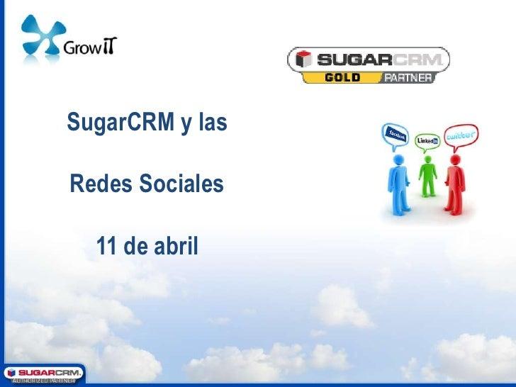 Evento SugarCRM y Redes Sociales