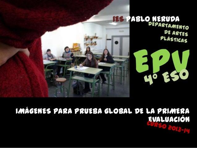 IES PABLO NERUDA  EPV IMÁGENES PARA PRUEBA GLOBAL DE LA PRIMERA EVALUACIÓN