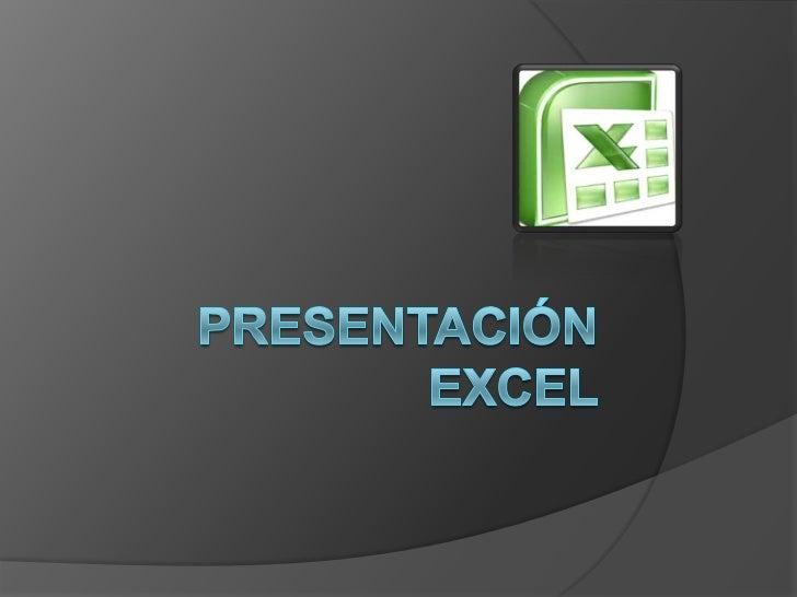 Excel   Microsoft Excel es una aplicación para    manejar hojas de cálculo. Este    programa es desarrollado y distribuid...