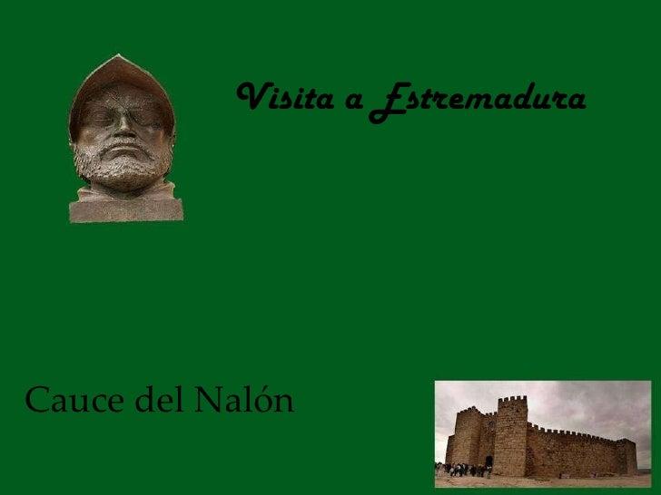 Visita a Estremadura Cauce del Nalón
