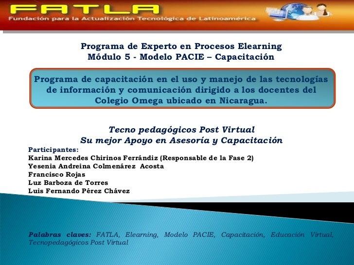 Programa de Experto en Procesos Elearning               Módulo 5 - Modelo PACIE – Capacitación Programa de capacitación en...