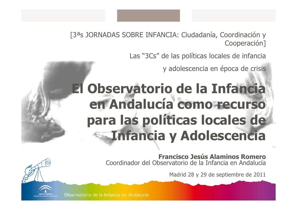 El Observatorio de la Infancia en Andalucía como recurso para las políticas locales de Infancia y Adolescencia