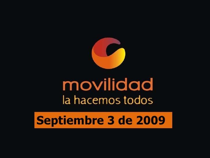 Septiembre 3 de 2009