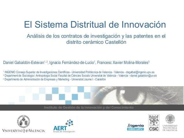 El Sistema Distritual de Innovación  Análisis de los contratos de investigación y las patentes en el  distrito cerámico Ca...