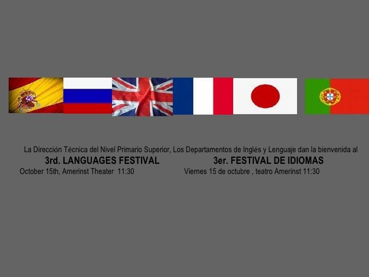 La Direcci ó n T é cnica del Nivel Primario Superior, Los Departamentos de Ingl é s y Lenguaje dan la bienvenida al 3rd. L...