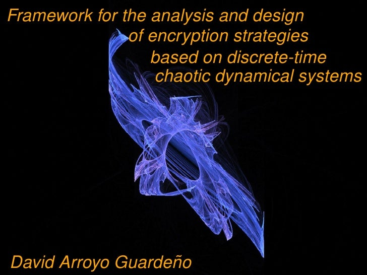 Framework for the analysis and design                of encryption strategies                   based on discrete-time    ...