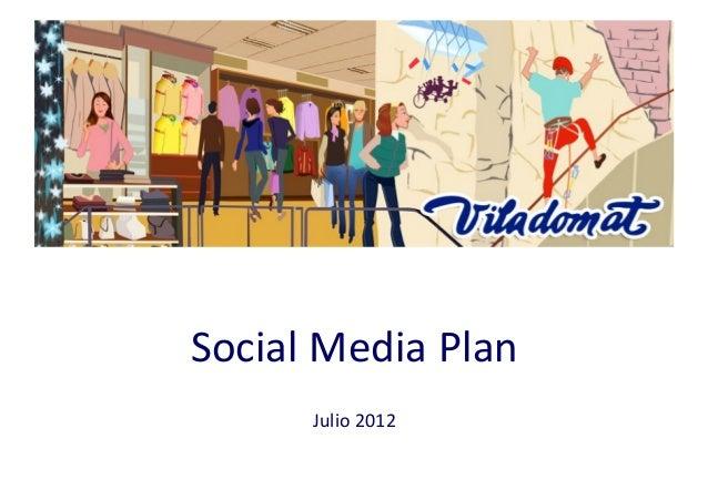 Social  Media  Plan   Julio  2012