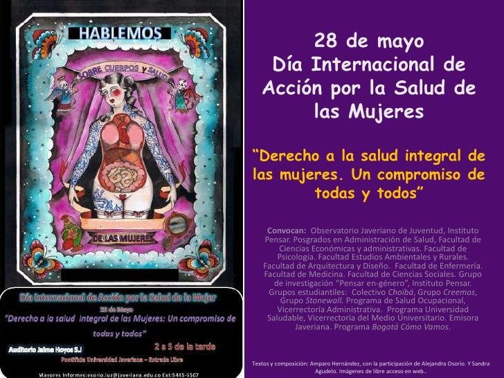"""28 de mayo    Día Internacional de   Acción por la Salud de        las Mujeres""""Derecho a la salud integral delas mujeres. ..."""
