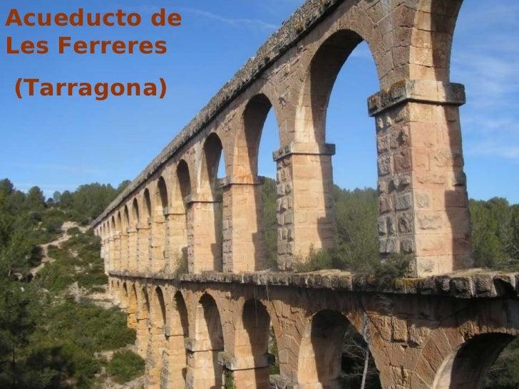 Presentación elaboración maqueta acueducto de las Ferreres