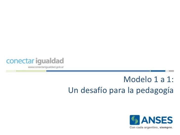 Modelo 1 a 1: Un desafío para la pedagogía