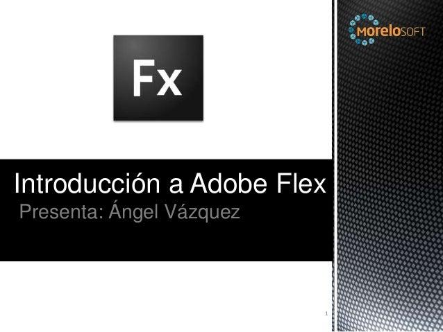 Presentación Adobe Flex