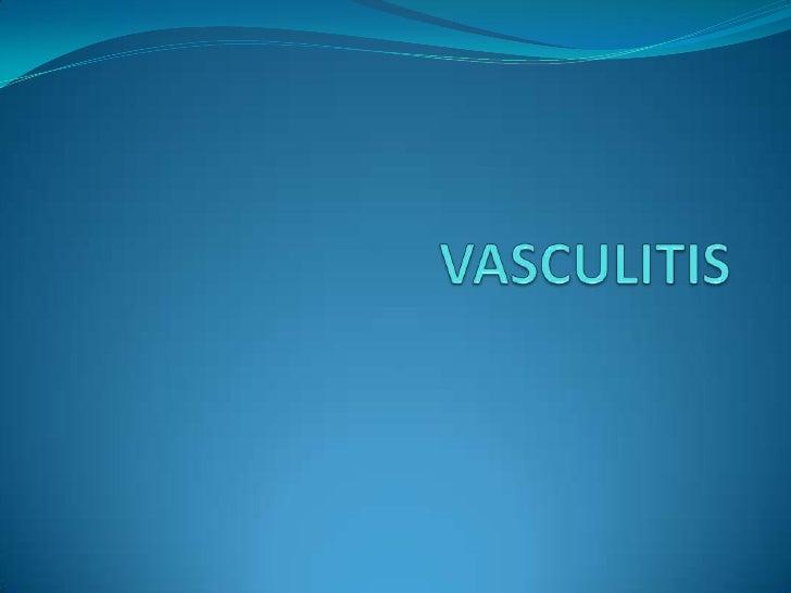 VASCULITIS<br />