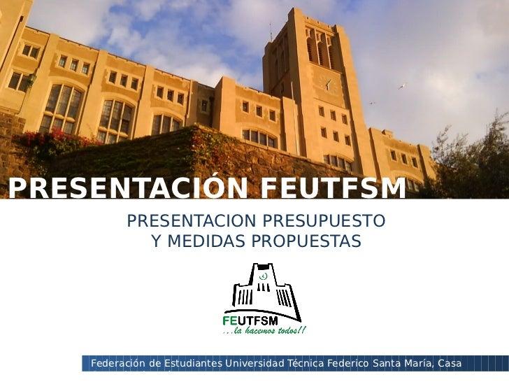PRESENTACIÓN FEUTFSMCLAUSTRO PLENO      PRESENTACION PRESUPUESTO                 Y MEDIDAS PROPUESTAS      Federación de E...