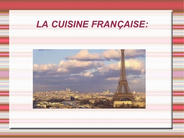 LA CUISINE FRANÇAISE:
