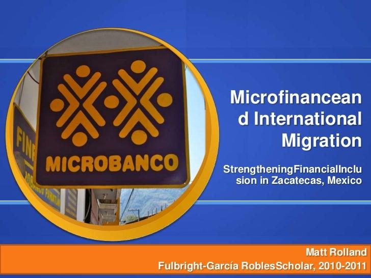 Presentación fulbright final microfinanzas y migración internacional