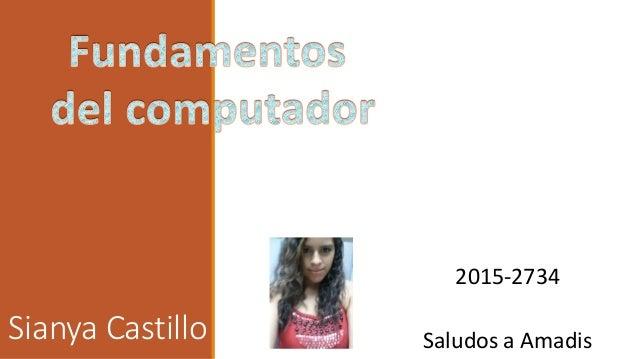 Sianya Castillo 2015-2734 Saludos a Amadis