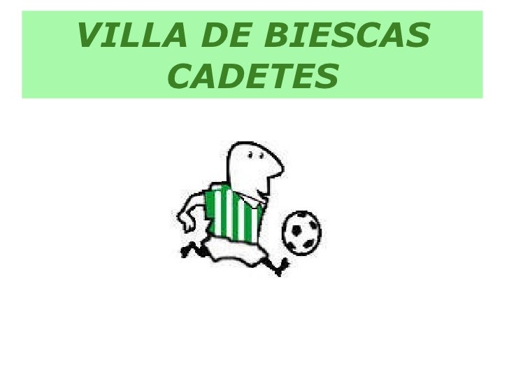 VILLA DE BIESCAS CADETES