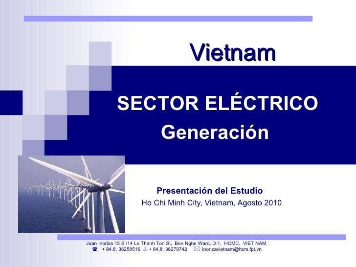 VIETNAM Presentación estudio Generación Eléctrica 2010 Juan Inoriza