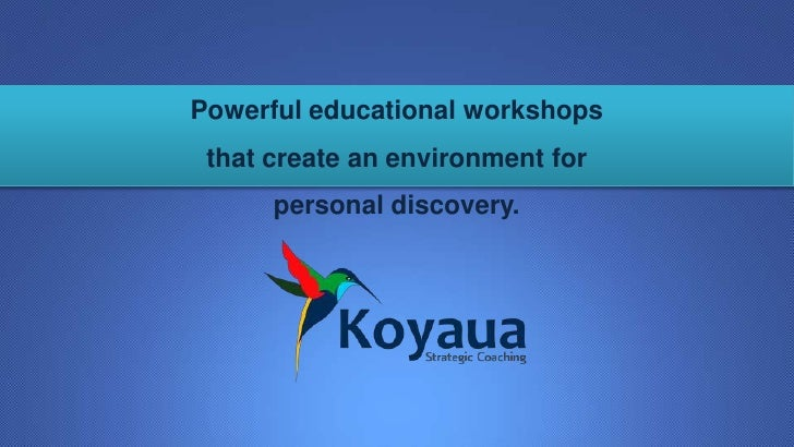 Powerful educational workshops                 that create an environment for                      personal discovery.WWW....