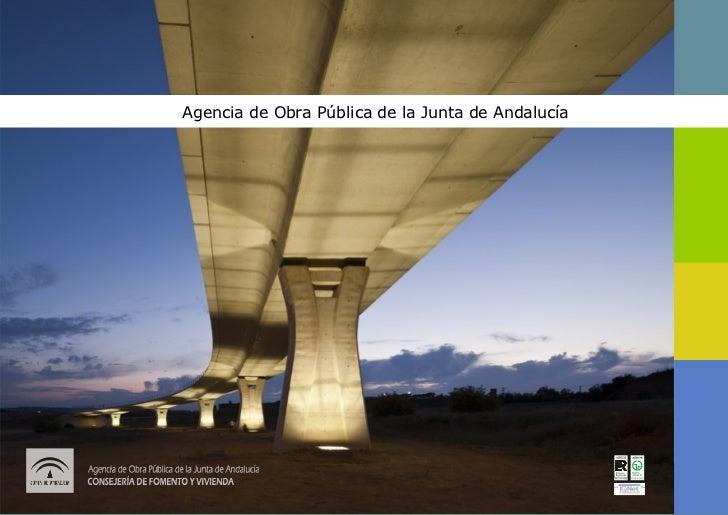 Presentación general agencia_de_obra_pública_de_la_junta_de_andalucía