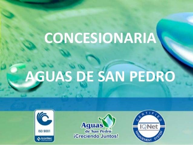 Presentación general Aguas de San Pedro