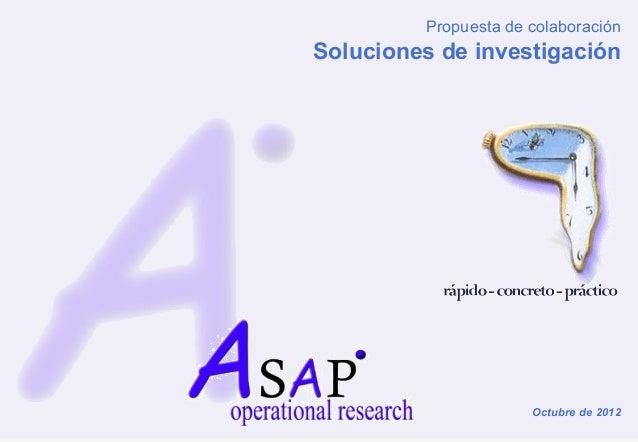 Propuesta de colaboraciónSoluciones de investigación                      Octubre de 2012
