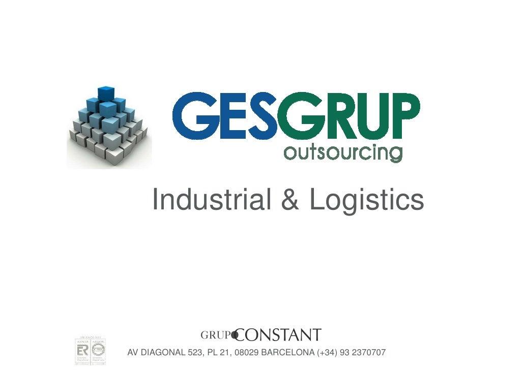 Industrial & LogisticsAV DIAGONAL 523, PL 21, 08029 BARCELONA (+34) 93 2370707