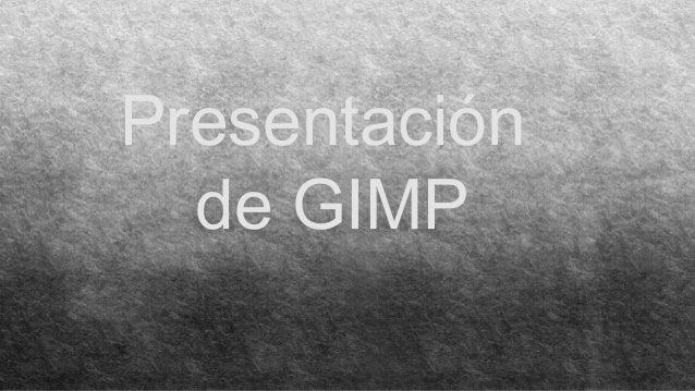 Presentación de GIMP