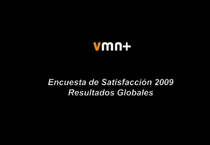 Encuesta de Satisfacción 2009<br />Resultados Globales<br />