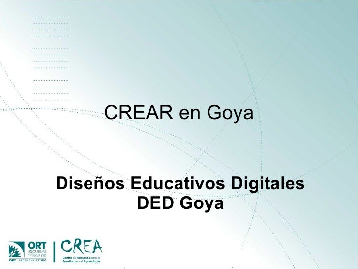 CREAR en Goya Diseños Educativos Digitales DED Goya