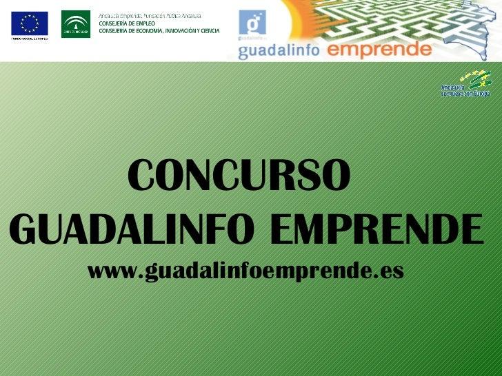 <ul>CONCURSO  GUADALINFO EMPRENDE www.guadalinfoemprende.es </ul>