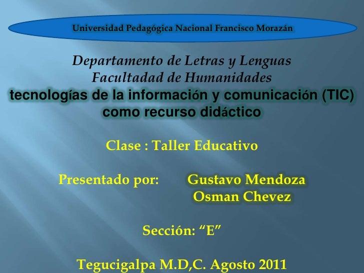 Universidad Pedagógica Nacional Francisco Morazán<br />Departamento de Letras y Lenguas<br />Facultadad de Humanidades<br ...