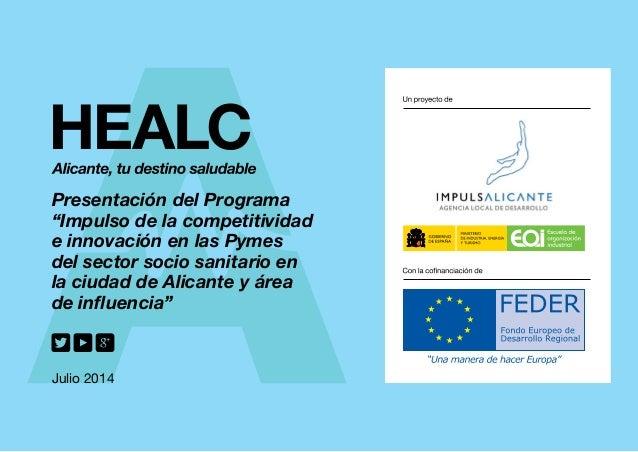 """Presentación del Programa """"Impulso de la competitividad e innovación en las Pymes del sector socio sanitario en la ciudad ..."""