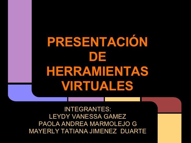 Presentación herramientas virtuales
