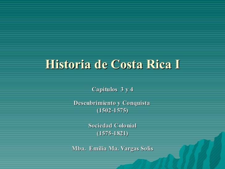 Presentación historia de costa rica período colonial