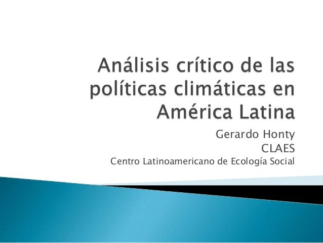 Gerardo Honty CLAES Centro Latinoamericano de Ecología Social