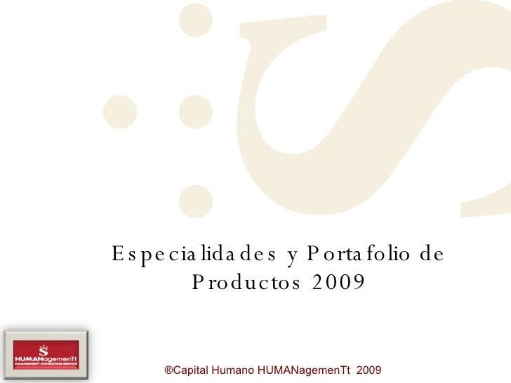 Especialidades y Portafolio de Productos 2009