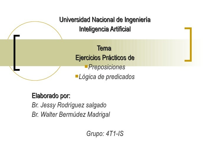 <ul><li>Universidad Nacional de Ingeniería </li></ul><ul><li>Inteligencia Artificial </li></ul><ul><li>Tema  </li></ul><ul...